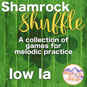 Shamrock Shuffle: Games for practicing low la