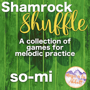 Shamrock Shuffle: Games for practicing so-mi