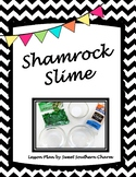 Shamrock Slime Science Lesson Plan by Sweet Southern Charm