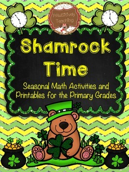 Shamrock Telling Time: A Seasonal Unit for the Primary Grades (March)