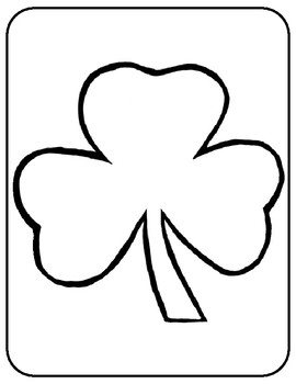 Shamrock Template for Art Project Shamrock Coloring Page Shamrock Outline Sheet