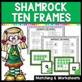 Shamrock Ten Frames Matching & Worksheets (Counting 1-20)