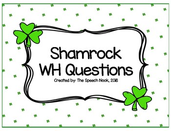 Shamrock WH Questions