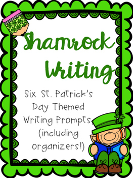 Shamrock Writing-Procedural, Persuasive, & Narrative for St. Patrick's Day!