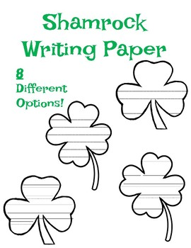 Shamrock Writing Paper Template St. Patrick's Day Writing Paper Shamrock Paper