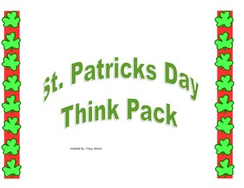 St. Patrick's Day Shamrockin' Critical Thinking Pack