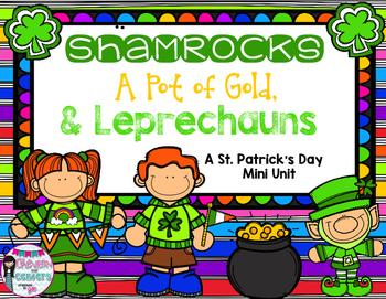 Shamrocks, A Pot of Gold, and Leprechauns- A St. Patrick's