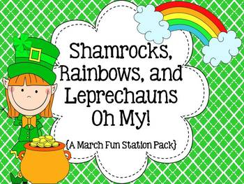 Shamrocks, Rainbows, and Leprechauns Oh My! { A March Fun Station Pack}