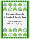 Shamrocks, Shamrocks A Counting & Rhyming St. Patrick's Day Book