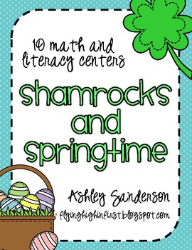 Shamrocks and Springtime (10 literacy and math centers)