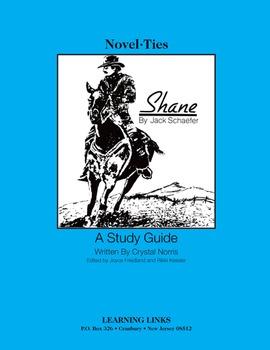 Shane - Novel-Ties Study Guide