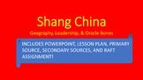 Shang China - Geography, Leadership, and Oracle Bones