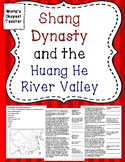 Shang Dynasty and Huang He River Valley