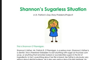 Shannon's Sugarless Situation: A St. Patty's Day Story Problem