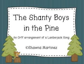 Shanty Boys of the Pine - an Orff arrangement of a lumberj