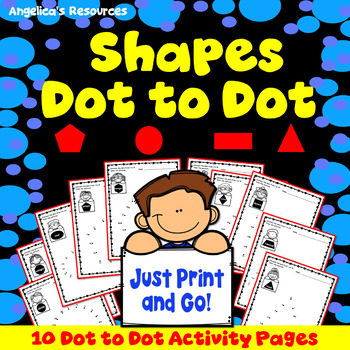 Shape Activities : Number Sense - Dot to Dot - Counting - Just Print & Go