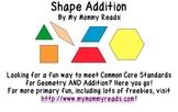 Shape Addition, Common Core Geometry, 1st Grade