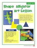 Shape Alligator Art Lesson