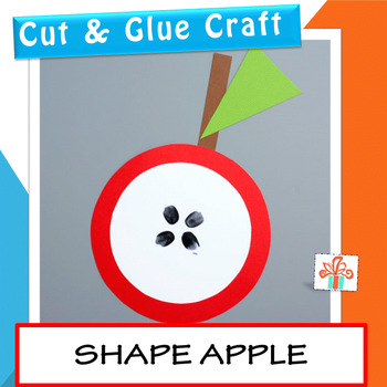 Shape Apple Craft (Fall, Autumn, Back to School, First Day Of School)