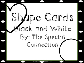 Shape Cards: Black and White Edition