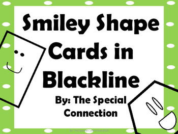 Shape Cards: Smiley Blackline Edition