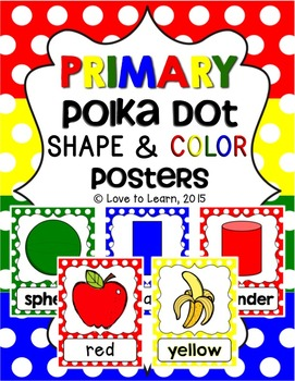 Shape & Color Posters - Primary Polka Dot