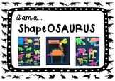 Shape Craftivity - 'I am a ShapeOSAURUS'