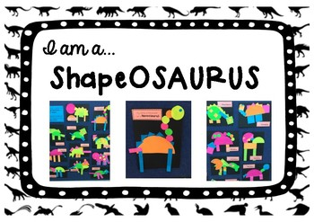 Shape Craftivity - 'I am a ShapeOSAURUS'