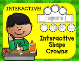 Shape Crowns:  Let's Learn Our Shapes (interactive)