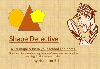 Shape Detective: A 2d shape hunt in your school