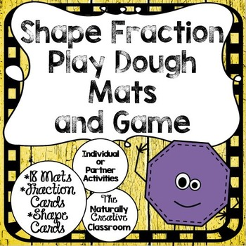 Shape Fraction Play Dough Mats and Fraction Game