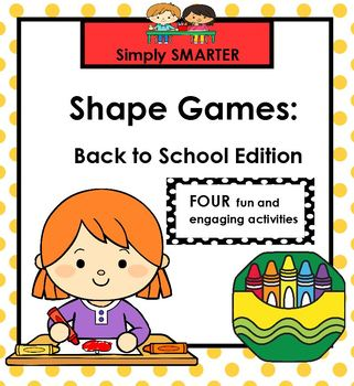 SHAPE GAMES:  Back to School Edition