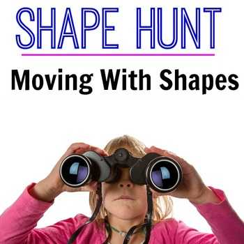 Shape Hunt - Moving With Shapes
