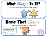 "Shape Interactive Adapted math book series ""What Shape"" and ""Name that Shape"""