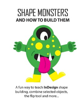 Shape Monsters and How to Build Them
