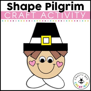 Pilgrim Craft {Shape Pilgrim}