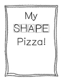 Shape Pizza (2-D Shape Identification Activity)