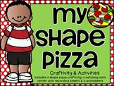 Shape Pizza Craftivity & Practice Pack