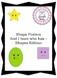 Shape Posters and I have who has - Shapes Edition