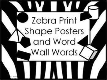 Shape Posters and Word Wall Words - Zebra Print #1 (black & white)