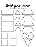 Shape Practice- Building a House