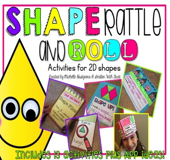 Shape, Rattle and Roll (13 activities for 2D shapes)