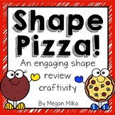 Shape Review: Shape Pizzas!