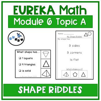 Shape Riddles Center: Eureka Math Module 6 Topic A