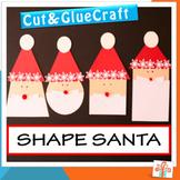 Santa Craft - Christmas Craft Activity - Shape Unit