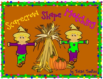 Shape Scarecrow Packet * Sorting * Matching * Bright and Colorful