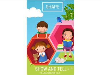 Shape Show and Tell
