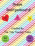 Shape Smorgasbord - A 2-D Shape Unit for Kindergarten