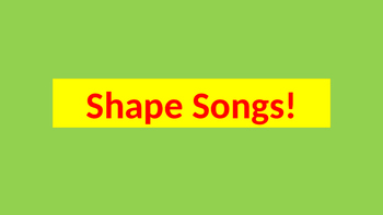 Shape Songs Power Point
