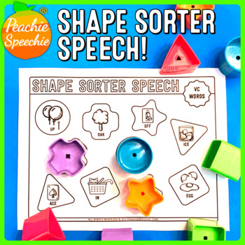 Shape Sorter Speech: Apraxia / Simple Syllable Shapes